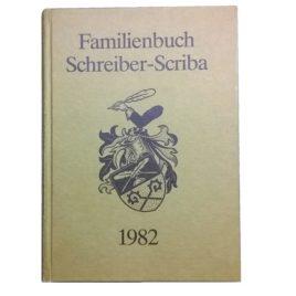 Abstammungsbuch der Familie Schreiber-Scriba (1982)